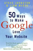 50 Ways to Make Google Love Your Web Site-Steve Johnston