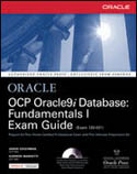 Oracle OCP Oracle9i Database Fundamentals I Exam Guide Exam 1Z0-031 (w-cd)-Jason Couchman, Sudheer Marisetti