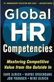 Global HR Competencies Mastering Competitive Value from the Outside-In-Dave Ulrich, Wayne Brockbank, Jon Younger, Mike Ulrich