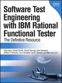Software Test Engineering with IBM Rational Functional Tester-Daniel Gouveia, Larry Quesada, Marc van Lint, Jeff Bocarsly, Daniel Chirillo, Lee Thomas, Fariz Saracevic, Chip Davis