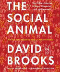 The Social Animal The Hidden Sources of Love Character and Achievement AudioBook CD-Arthur Morey, David Brooks