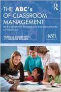 The ABCs of Classroom Management An A-Z Sampler for Designing Your Learning Community-Pamela A. Kramer Ertel, Madeline Kovarik