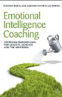 Emotional Intelligence Coaching Improving Performance for Leaders Coaches and the Individual-Lisa Spencer-Arnell, Liz Wilson, Steve Neale