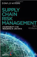Supply Chain Risk Management Vulnerability and Resilience in Logistics 2nd Ed.-Donald Waters