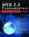 Web 2.0 Fundamentals for Developers With AJAX Development Tools and Mobile Platforms-Oswald Campesato, Kevin Nilson