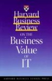 HBR On The Business Value of IT-Management of Information Systems