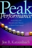 Peak Performance Aligning The Hearts and Minds of Your Employees-Jon R Katzenbach