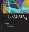Teradata 101 The Foundation and Principles-Steve Wilmes, Eric Rivard, Erin Redshaw