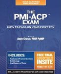 The PMI ACP Exam How To Pass On Your First Try (Test Prep series)-Andy Crowe