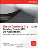 Oracle Database 11g Building Oracle XML DB Applications-Jinyu Wang