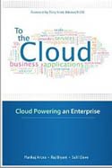 To the Cloud Cloud Powering an Enterprise-Pankaj Arora, Raj Biyani, Salil Dave
