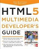 HTML5 Multimedia Developers Guide-Ken Bluttman, Lee Cottrell