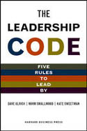 Leadership Code Five Rules to Lead By-Dave Ulrich, Norm Smallwood, Kate Sweetman