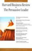 HBR on The Persuasive Leader-Harvard Business Review