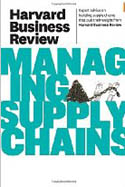 Harvard Business Review on Managing Supply Chains-Harvard Business Review