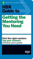 HBR Guide to Getting the Mentoring You Need-HBR