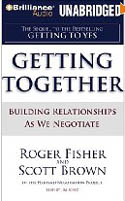 Getting Together Building Relationships As We Negotiate AudioBook CD-Jim Bond, Roger Fisher, Scott Brown