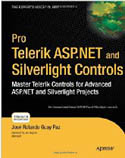 Pro Telerik ASP.NET and Silverlight Controls Master Telerik Controls for Advanced ASP.NET and Silverlight Projects-Jose Rolando Guay Paz