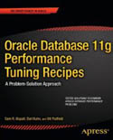 Oracle Database 11g Performance Tuning Recipes A Problem-Solution Approach-Bill Padfield, Darl Kuhn, Sam Alapati