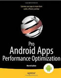 Pro Android Apps Performance Optimization-Herve Guihot
