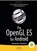 Pro OpenGL ES for Android-Mike Smithwick, Mayank Verma