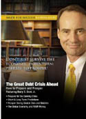 The Great Debt Crisis Ahead How to Prepare and Prosper AudioBook CD-Harry S Dent