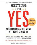 Getting to Yes How to Negotiate Agreement Without Giving In AudioBook CD-Dennis Boutsikaris, Roger Fisher, William Ury