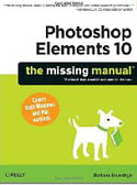 Photoshop Elements 10 The Missing Manual-Barbara Brundage