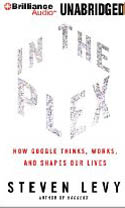 In The Plex How Google Thinks Works and Shapes Our Lives-L J Ganser, Steven Levy