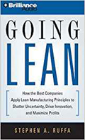 Going Lean How the Best Companies Apply Lean Manufacturing Principles to Shatter Uncertainty, Drive Innovation, and Maximize Profit AudioBook Cd-Stephen Ruffa,  Jim Bond (Read by)