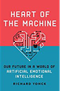 Heart of the Machine Our Future in a World of Artificial Emotional Intelligence AudioBook CD-Richard Yonck,  Robertson Dean (Narrated by)