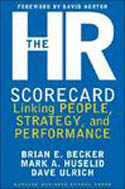 The HR Scorecard Linking People Strategy and Performance-Dave Ulrich, Mark Huselid, Brian Becker