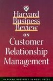 HBR on Customer Relationship Management-Harvard Business Review