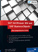 SAP NetWeaver BW and SAP BusinessObjects The Comprehensive Guide-Karin Thaler-Mieslinger, Loren Heilig, Peter John, Thilo Knotzele, Torsten Kessler