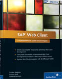 SAP Web Client A Comprehensive Guide for Developers-Armand Sezikeye, Sanjeet Mall, Tzanko Stefanov