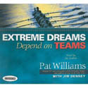 Extreme Dreams Depend on Teams Foreword by Doc Rivers and Patrick Lencioni AudioBook CD-Jim Denney, Pat Williams