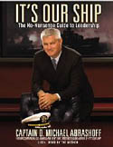Its Our Ship The No Nonsense Guide to Leadership AudioBook CD-Captain D Michael Abrashoff