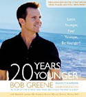 20 Years Younger Look Younger Feel Younger Be Younger AudioBook CD-Bob Greene, Diane L McKay, Harold A Lancer, Ronald L Kotler