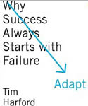 Adapt Why Success Always Starts with Failure-Tim Harford