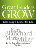 Great Leaders Grow Becoming a Leader for Life-Chris Patton, Ken Blanchard, Mark Miller
