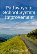 Pathways to School System Improvement-Michael Gaffney