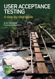 User Acceptance Testing A Step-By-Step Guide-Pauline Van Goathem,  Brian Hambling