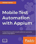 Mobile Test Automation with Appium-Nishant Verma