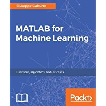 MATLAB for Machine Learning-Giuseppe Ciaburro