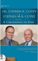 A Conversation on Trust-Stephen R Covey