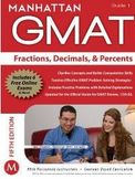 Fractions Decimals and Percents GMAT Strategy Guide 5th Edition-Manhattan GMAT