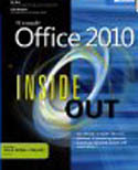 Microsoft Office 2010 Inside Out-Carl Siechert, Ed Bott