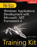 MCTS Self Paced Training Kit Exam 70-511 Windows Application Development with Microsoft .NET Framework 4-Matthew A Stoecker