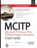 MCITP Microsoft Windows Vista Desktop Support Enterprise, Study Guide Exam 70-622 w-cd-Eric Johnson, Eric Beehler