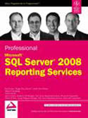 Professional Microsoft SQL Server 2008 Reporting Services-Bryan C Smith, Ken Withee, Paul Turley, Thiago Silva